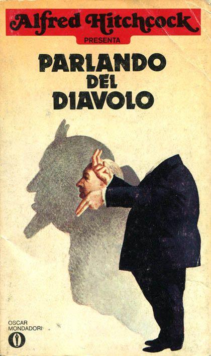 """Illustrazione di Karel Thole per """"Parlando del diavolo"""" (Speak of the Devil, 1975), una delle antologie targate """"Alfred Hitchcock presenta"""" #Mondadori #AlfredHitchcock #KarelThole"""
