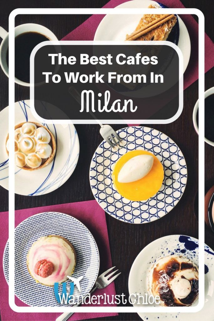 The Best Cafes To Work From In Milan, Italy