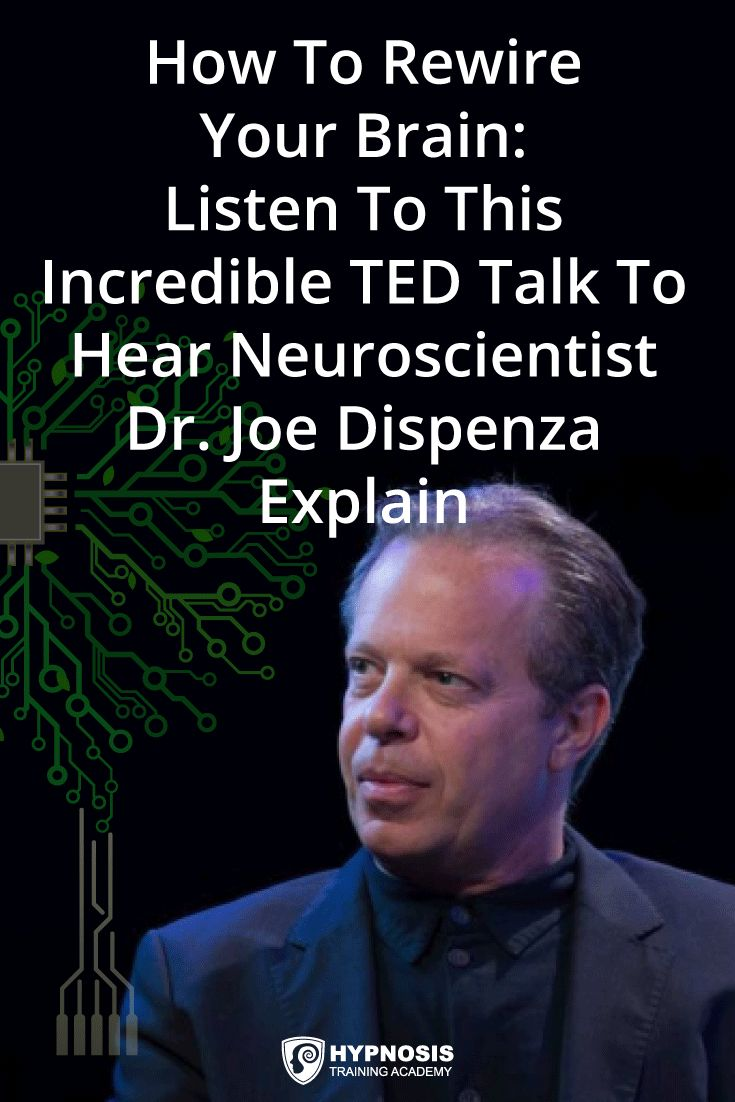 How To Rewire Your Brain: Neuroscientist Dr. Joe Dispenza ...
