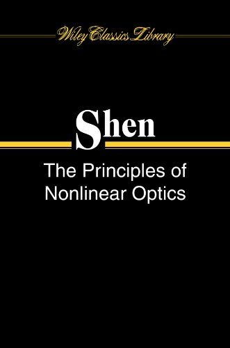 Download The Principles of Nonlinear Optics ebook free by Y. R. Shen in pdf/epub/mobi