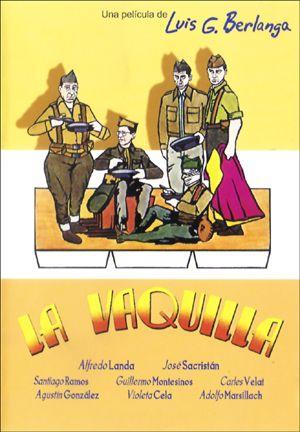 La Vaquilla (1985), de Luis G. Berlanga, amb  Alfredo Landa