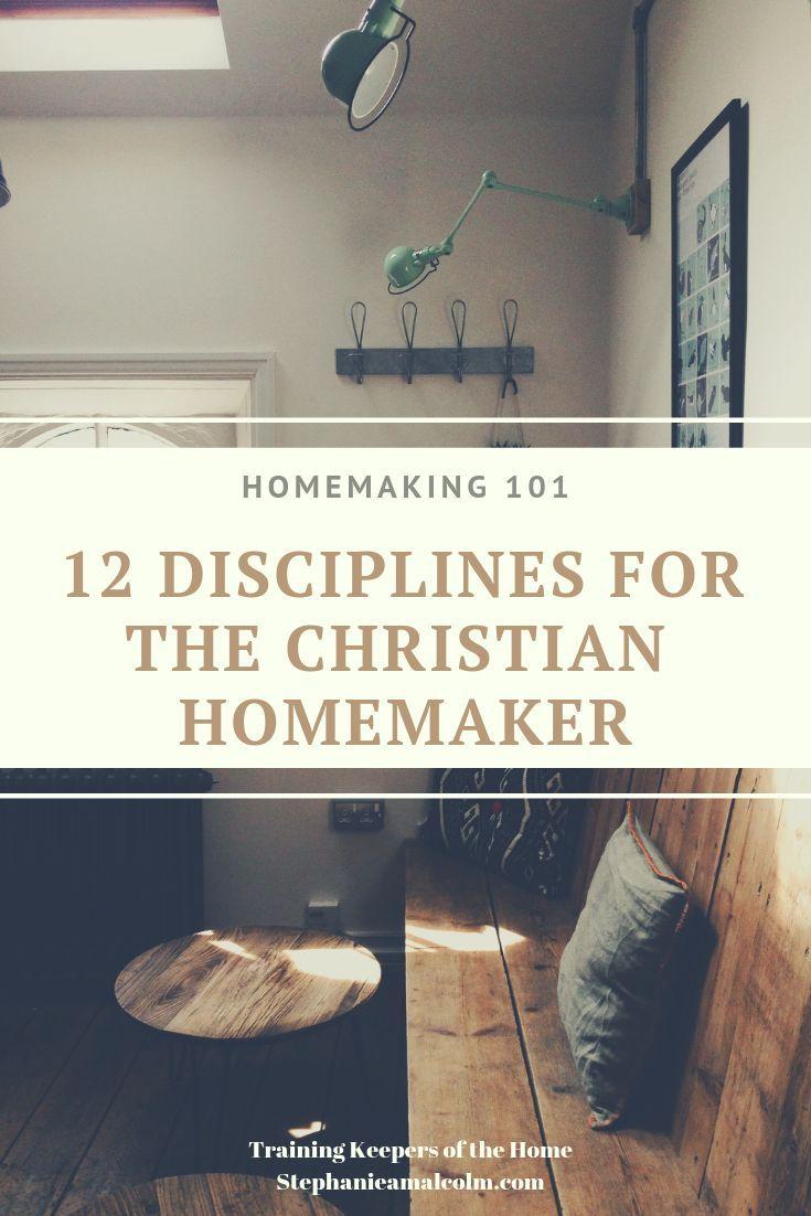 Homemaking 101 12 Disciplines For The Christian Homemaker Homemaking Homemaking Binder Cute Dorm Rooms