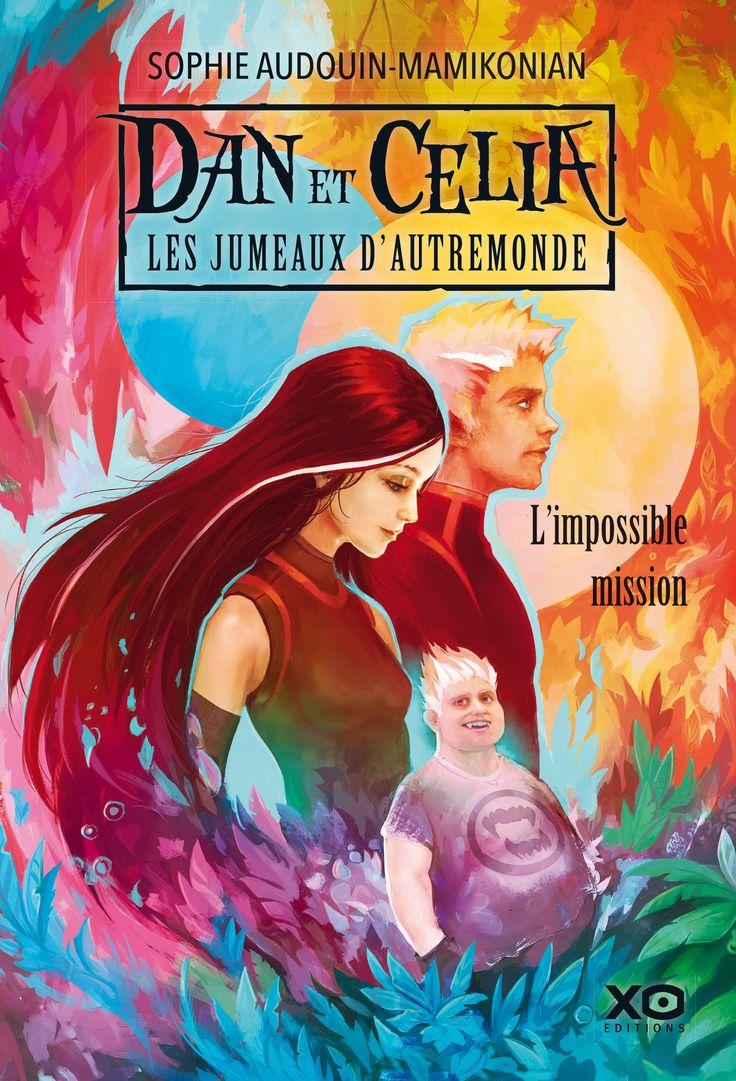 Dan et Celia les jumeaux d'AutreMonde - Sophie Audouin-Mamikonian // Entreront-ils dans la légende ?