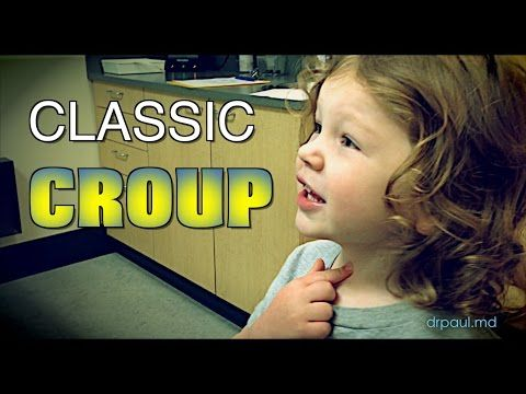 CLASSIC CROUP: Live Diagnosis with Dr. Paul - YouTube
