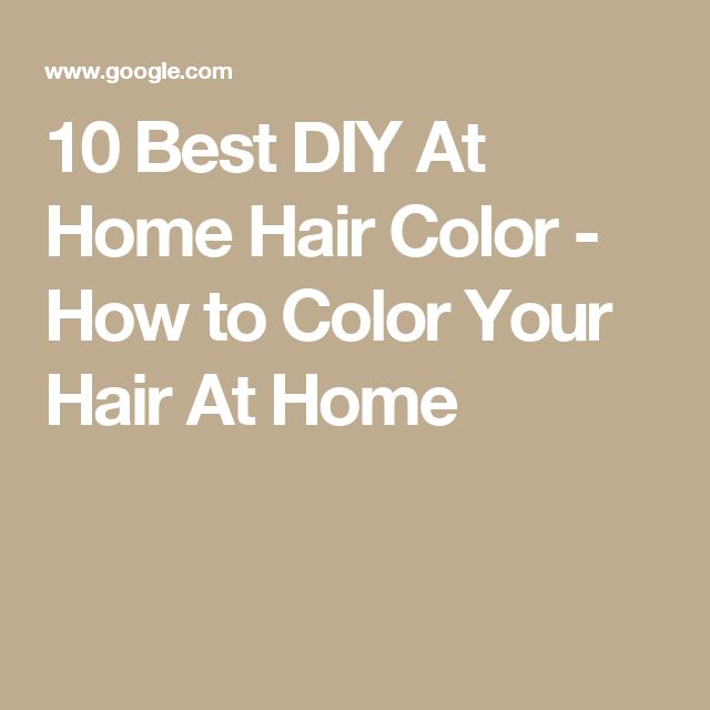 Best diy home hair color