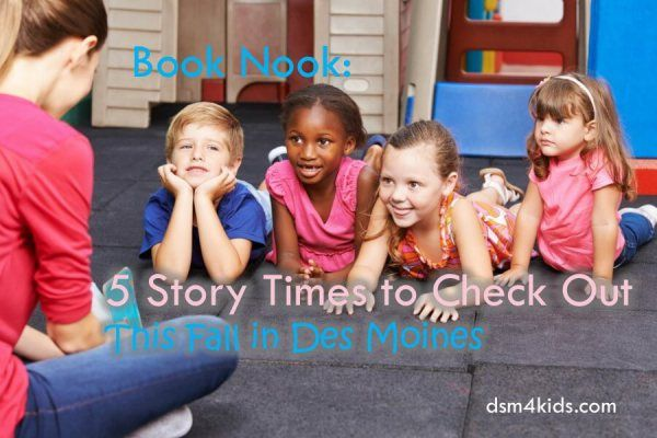Book Nook: 5 Story Times to Check out This Fall in Des Moines - dsm4kids.com