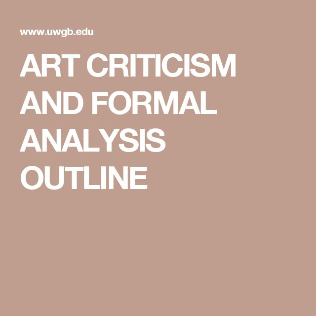 formal analysis of art 1what point does the professor make about the writing of a formal analysis in art history.