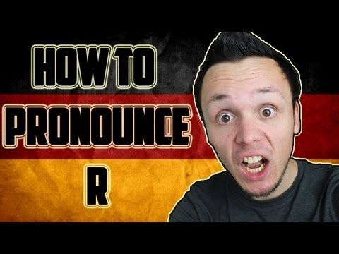How to pronounce the German R - this was always my biggest problem with German as a kid