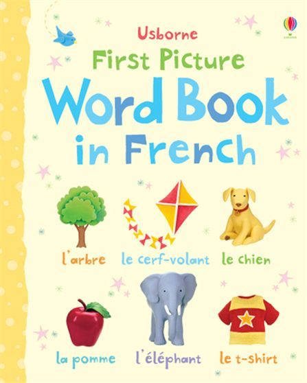 First Picture Word Book in French  A bright and lively way for little children to start learning French, with over 150 familiar objects to spot and name. Every character or object in each colourful scene is named, helping young children to develop word recognition skills. Themes include 'home', 'animals' 'colours' and 'my body', with pages specially created in consultation with a French-language expert to aid learning. Children can listen to all the words on the Usborne Quicklinks Website.