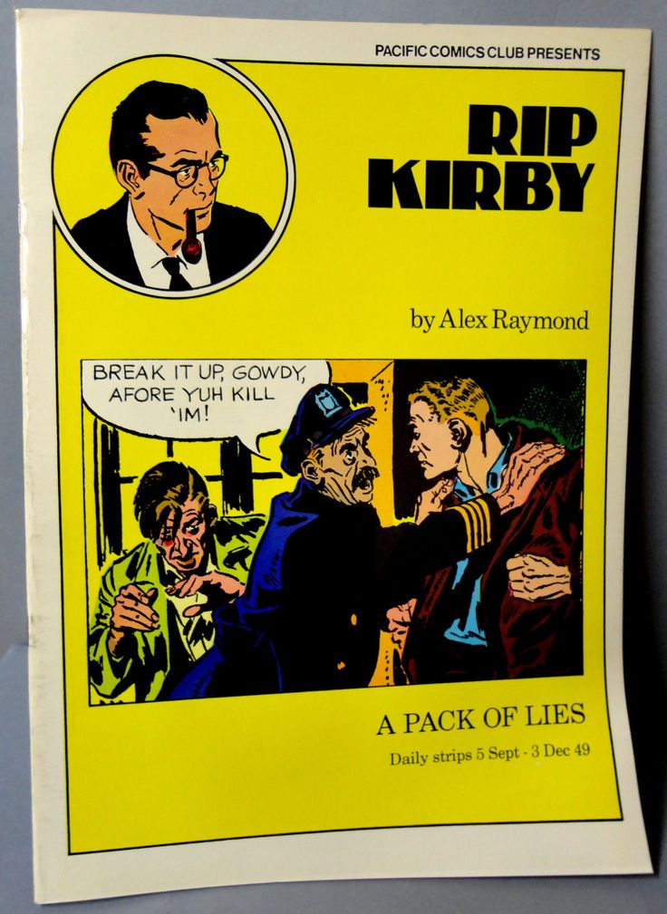 RIP KIRBY 12 A Pack of Lies Alex Raymond large size B & W reprints September 5-December 3,1949 Pacific Club 1980 Limited Edition