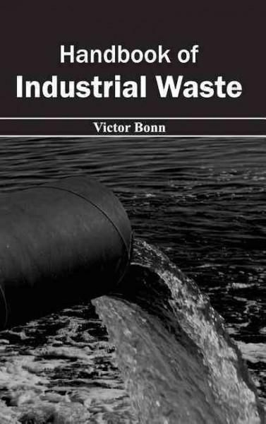 Handbook of Industrial Waste