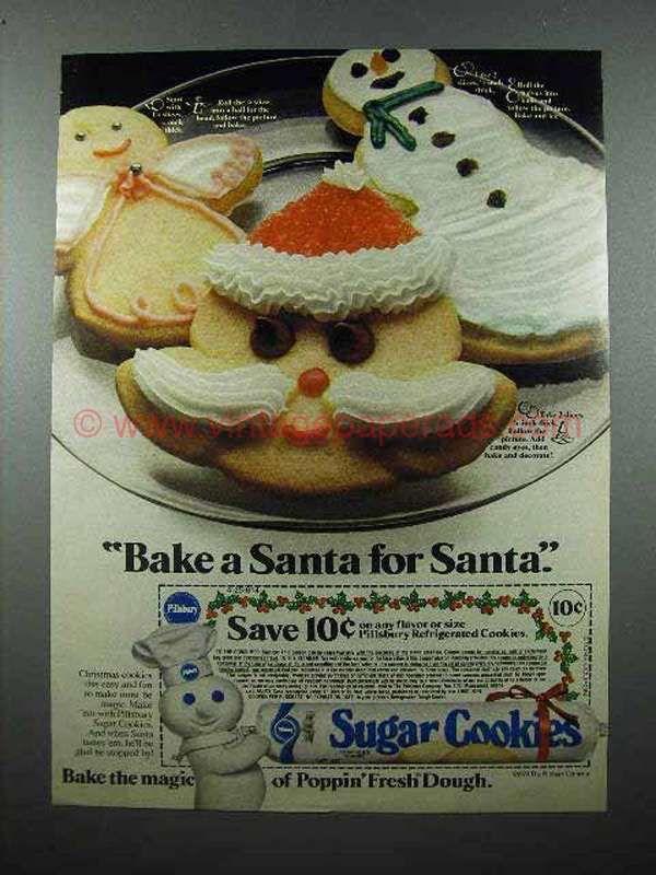 Pillsbury Christmas Cookies.1979 Pillsbury Sugar Cookies Ad Bake A Santa Christmas