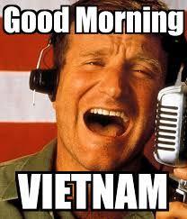 Resultado de imagem para good morning vietnam