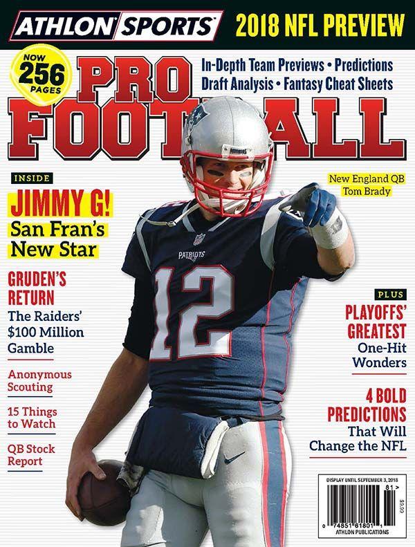 Tom Brady Cover Athlon Sports 2018 Pro Football Magazine