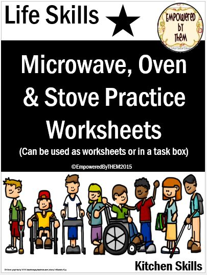 Empowered By THEM: Microwave, Stove & Oven Practice - website with lots of ideas for life skills topics although if you have access to the real world that's better than worksheets :)