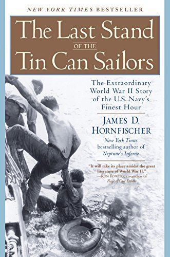 The Last Stand of the Tin Can Sailors: The Extraordinary ... https://www.amazon.com/dp/B001L83PM0/ref=cm_sw_r_pi_dp_x_DUxlzb1N86Z63