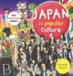 Japan in Popular Culture | Toko Buku Online PengenBuku.NET | Fernando Kusuma | Suka Jepang?? Mesti punya buku ini, karena semua tentang Jepang sepaket di sini! Mulai dari budaya POP sampai budaya TRADISIONAL. Dimuat dalam bentuk visual grafis yang menarik!   Rp75,000 / Rp63,750 (15% Off)