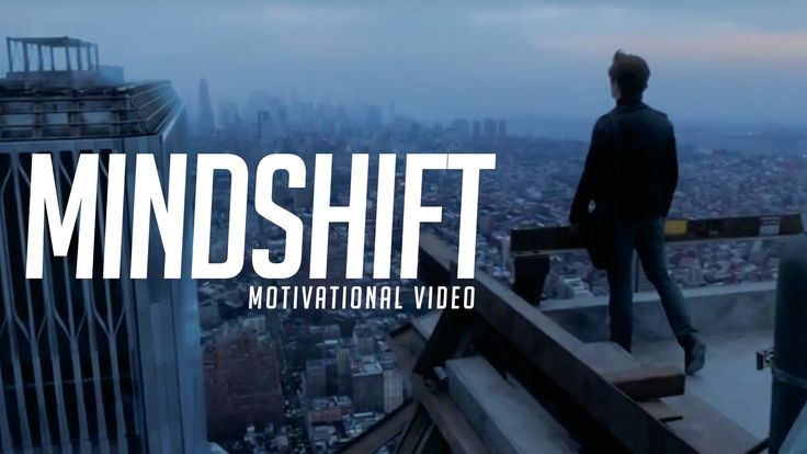 MINDSHIFT - MOTIVATIONAL VIDEO