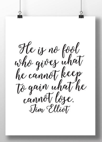 He Is No Fool- Jim Elliot - Wall Print | Missional Wear