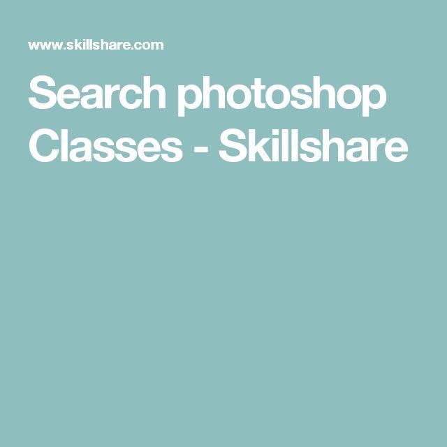 Search photoshop Classes - Skillshare