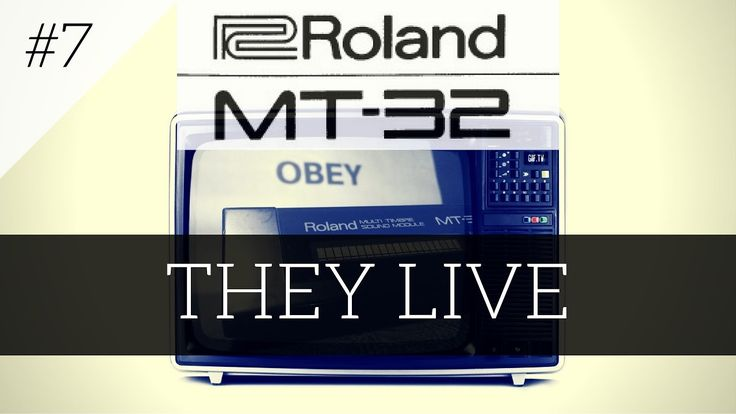 Roland MT-32 plays They Live | MT-32 series #7
