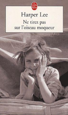 Ne tirez pas sur l'oiseau moqueur - Harper Lee, j ai eu du mal durant les 50 premières pages, puis je l ai lu jusqu à deux h du matin!