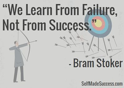 We Learn From Failure Not From Success - Bram Stoker quote http://selfmadesuccess.com/we-learn-from-failure-not-from-success-bram-stoker/ #inspiration #success #quote