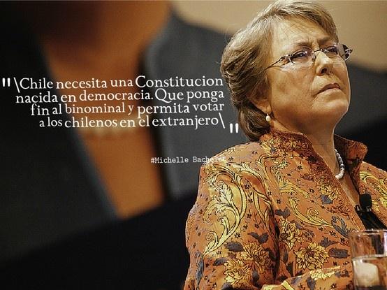 #YoQuieroChile con #NuevaConstitucion #Bachelet
