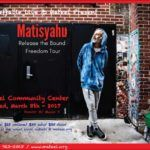Ineffable Live and Mateel present Release The Bound Tour with Matisyahu