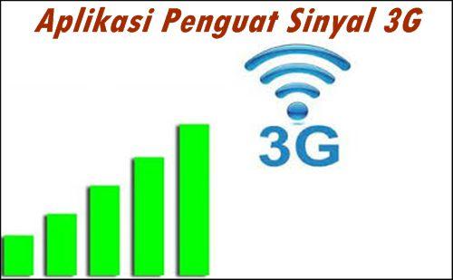 Aplikasi Penguat Sinyal 3G Untuk Android Terampuh