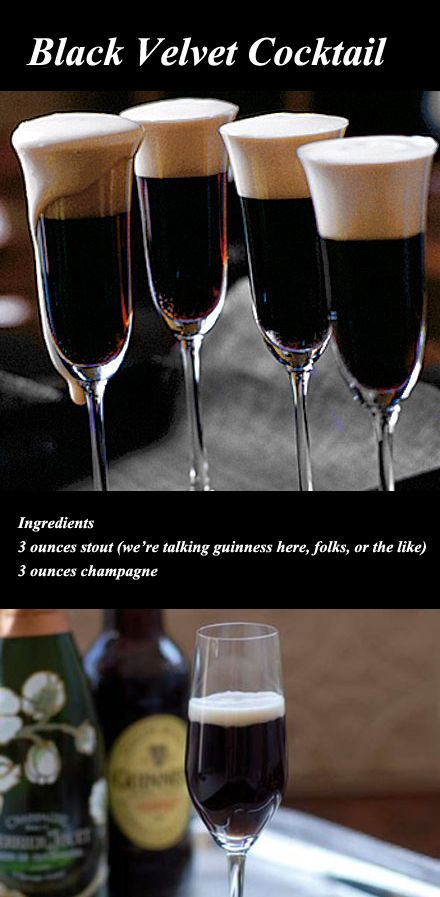 RECIPE: Black Velvet Cocktail. Ingredients 3 ounces stout (we're talking guinness here, folks, or the like) 3 ounces champagne. It's black, it's white, it's perfect for a Beware the Birds! Black & White Theme Poe & Hitchcock Halloween Party