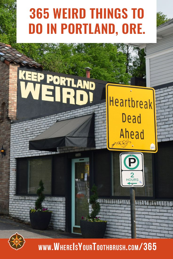 365 Weird Things to Do in Portland, Oregon | Where Is Your