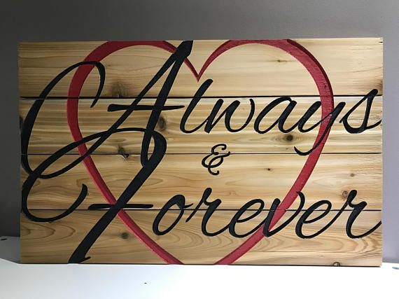 Wedding gift Carved reclaimed wood sign Always &