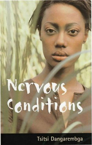 Nervous Conditions - One of my favorite reads