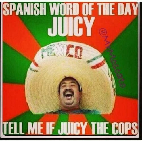 Spanish Word Of The Day juicy Facebook Meme