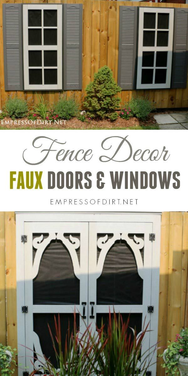 Dress Up a Fence with Faux Windows and Doors Faux window, Fences - Windows Fences