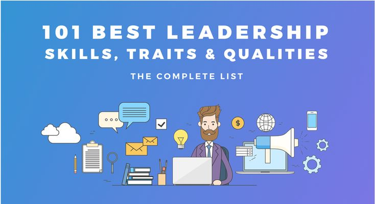 A list of 101 leadership skills, traits, qualities and characteristics. Here you'll learn how to become a more effective, inspiring and engaged leader.
