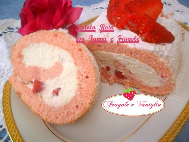 Rotolo Rosa con Panna e Fragole,una pasta biscuit solo con albumi e colorata di rosa con un freschissimo ripieno di panna fresca,vaniglia e fragole!