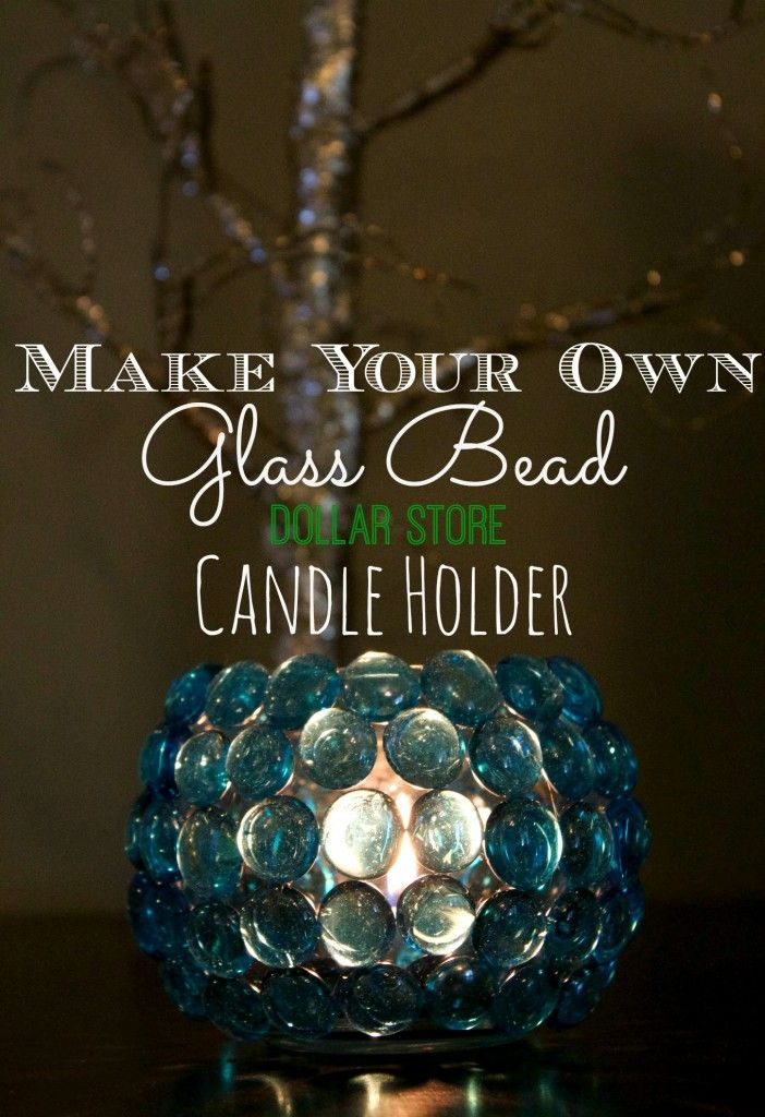 Dollar Store Crafts -Make Your Own Glass Bead Candle Holder for only $2! These candle holders are easy to make and would make a great centerpiece for parties, weddings or just home decor.