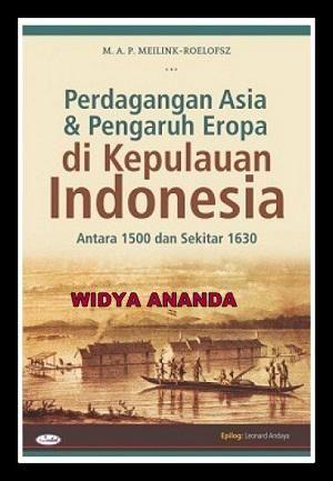 Perdagangan Asia dan Pengaruh Eropa di Nusantara antara 1500 dan sekitar  1630