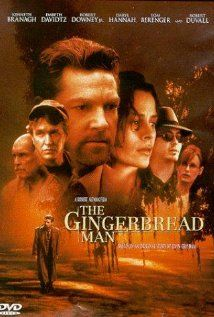 THE GINGERBREAD MAN, released 1998..written by John Grisham for the screen