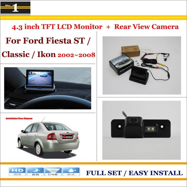 """Car Rear Camera + 4.3"""" TFT LCD Screen Monitor = 2 in 1 Back Up Parking System - For Ford Fiesta ST / Classic / Ikon 2002~2008"""
