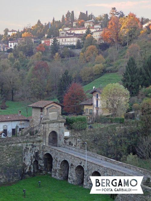 Bergamo - Porta Garibaldi, also known as Porta San Lorenzo, where Giuseppe Garibaldi entered Bergamo in 1859