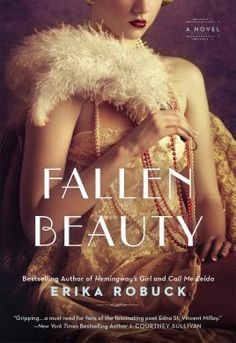A book that will evoke many emotions.  A fascinating look at the life of a famous American poet, Edna St. Vincent Millay - Fallen Beauty By Erika Robuck