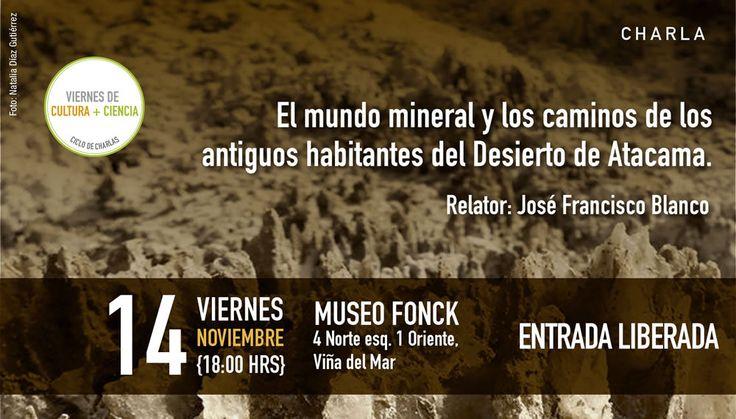 Los caminos de los antiguos habitantes del Desierto de Atacama en Viernes de Cultura + Ciencia
