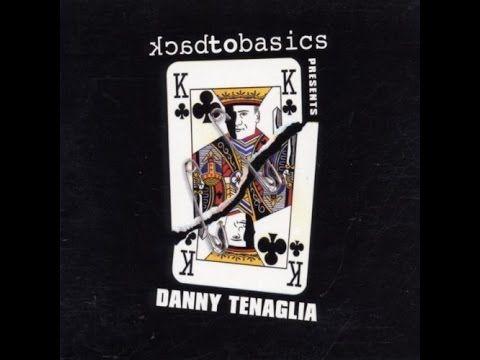 Danny Tenaglia – Back To Basics - 10th Anniversary (CD 2) #progressive #house #ttibal