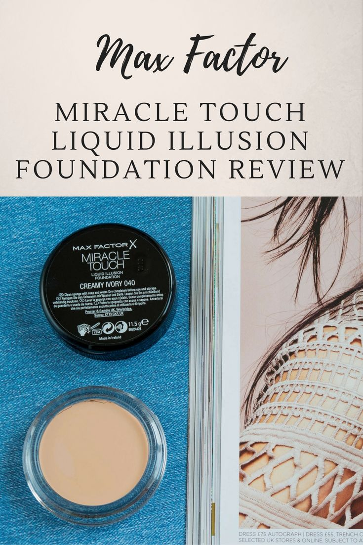 Max Factor Miracle Touch Liquid Illusion Foundation Review (Creamy Ivory 040)