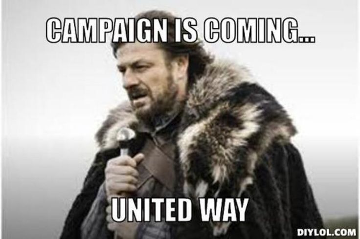 Resized_winter-is-coming-meme-generator-campaign-is-coming-united-way-bfa7da