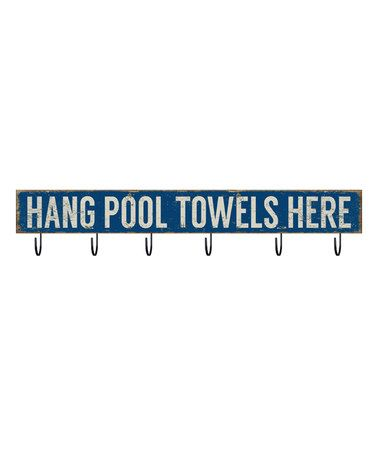 Look at this #zulilyfind! 'Hang Pool Towels Here' Wall Hooks #zulilyfinds