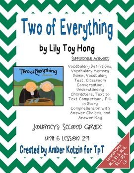 """This is an 8 page supplemental set with an answer key to accompany """"Two of Everything"""" by Lily Toy Hong. This is a story from the © 2014 2nd grade Journeys series by Houghton Mifflin Harcourt as Unit 6 Lesson 29."""